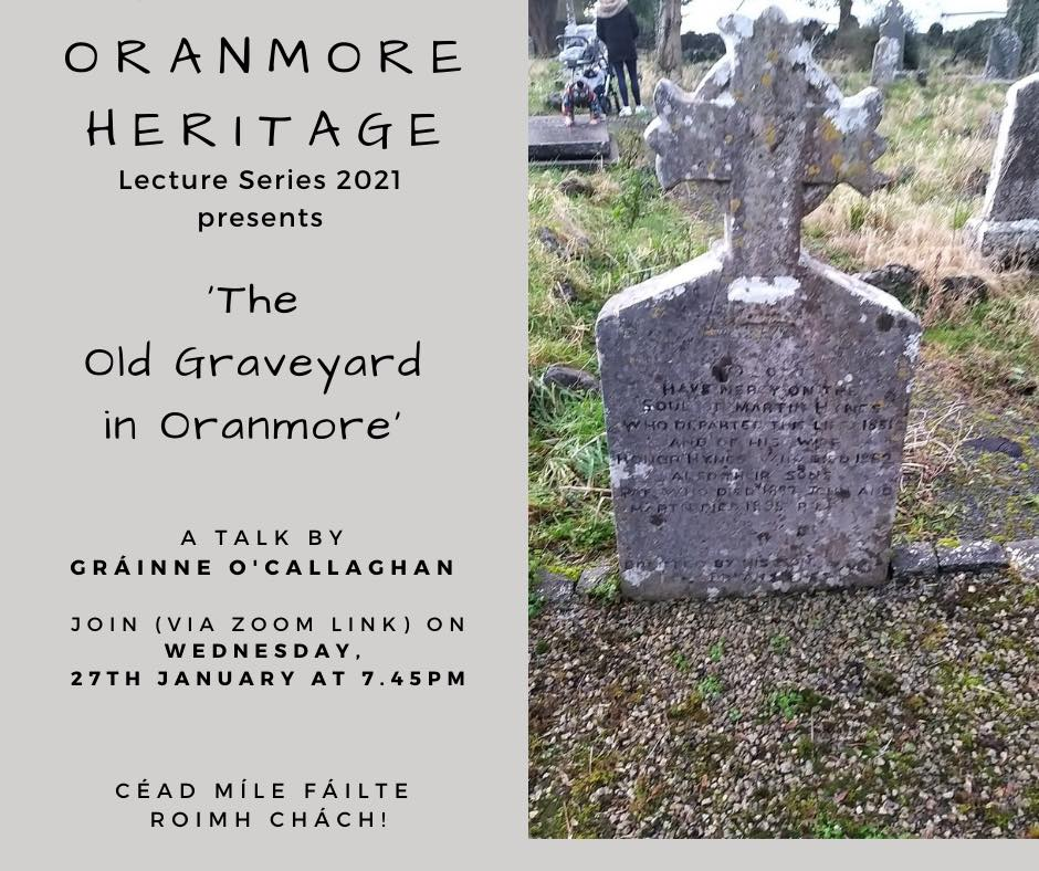Oranmore Heritage Lecture Series 2021 – 'The Old Graveyard in Oranmore'