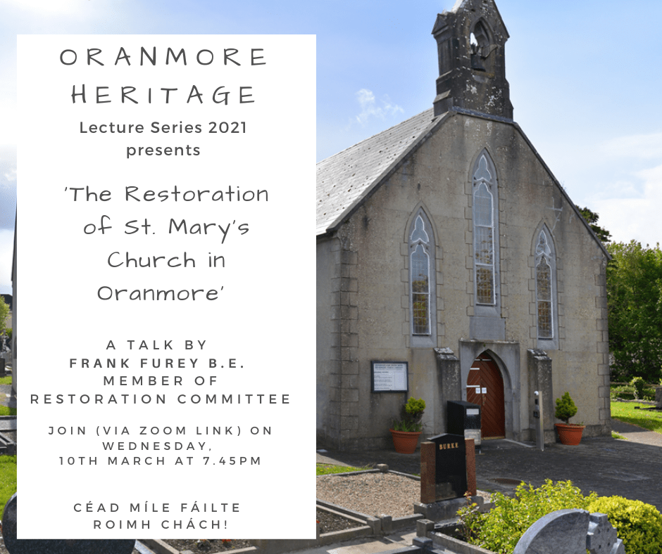 Oranmore Heritage Lecture Series –  'The restoration of St. Mary's Church'